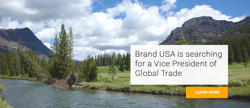 Brand USA is searching for a Vice President of Global Trade