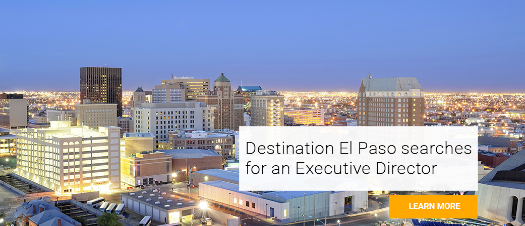 Destination El Paso searches for an Executive Director