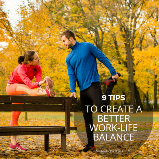 9-tips-to-create-better-work-life-balance