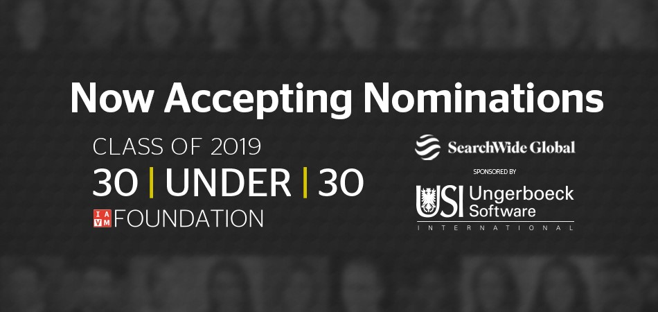 Now accepting IAVM 30 Under 30 nominations